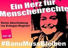 Solidarität mit Banu